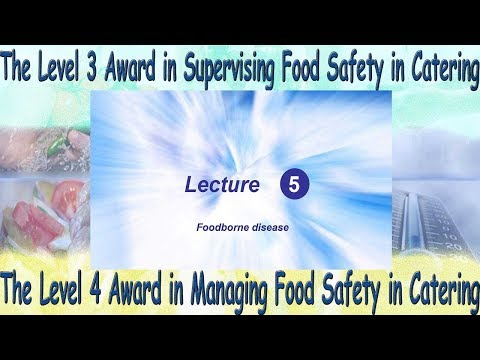 Lecture 5 - Level 4 Award in Managing Food Safety in Catering
