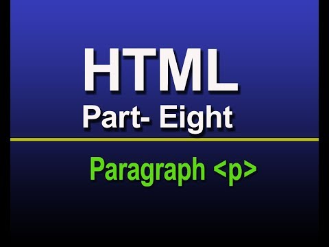 HTML for beginner part-eight: Using paragraph tag
