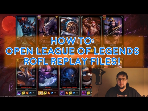League of Legends - Easy way to launch ROFL(Replay) Files[Current Patch Only/Official Client]