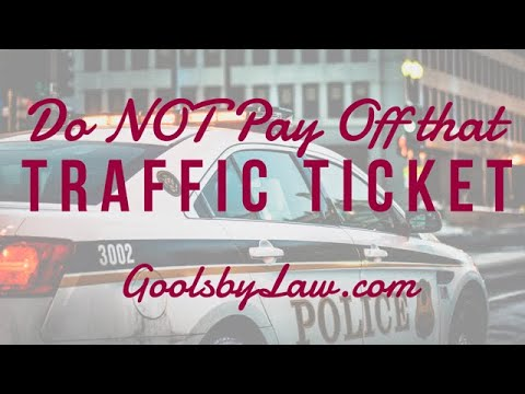 Do NOT Pay Off That Traffic Ticket!