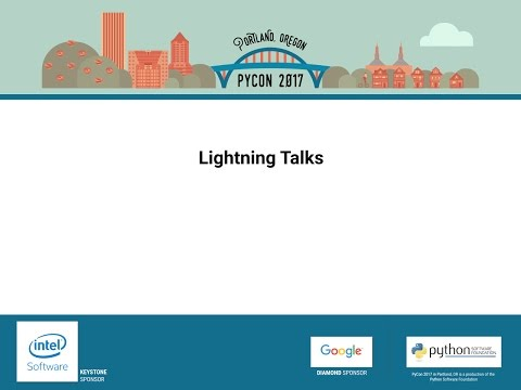Lightning talks May 20th, 2017 Evening session session