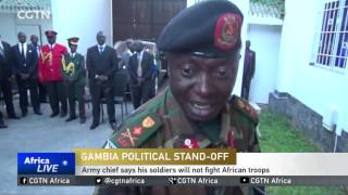 Gambian Army chief says his soldiers will not fight African troops