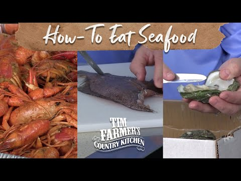 How to Eat a Crawfish, Filet a Flounder & Open an Oyster
