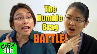 The Humble Brag Battle!