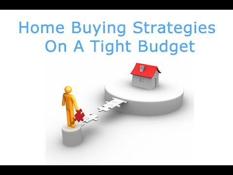 5 Home Buying Strategies Tight Budget