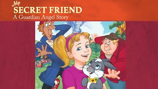 My Secret Friend: A Guardian Angel Story | The Saints and Heroes Collection