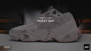 cbd2f4ce4 SNEAKER CARE 101  HOW-TO CLEAN YEEZY 500