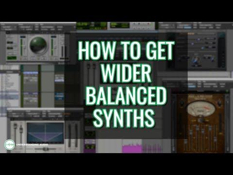 How To Get Wider Balanced Synths - UnderstandingAudio.com