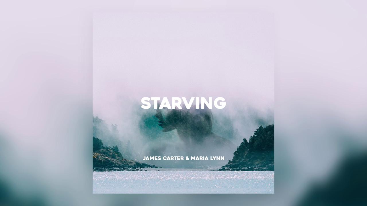 James Carter & Maria Lynn - Starving