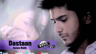 Dastaan – Hamza Malik Official Full Song 2015.mp4