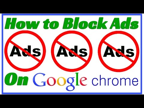 How to Block Ads On Google Chrome 2015