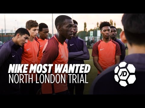 Nike Most Wanted North London Trial - The Road To Nike Academy