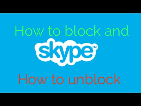 How to unblock someone on Skype on your mobile 2017
