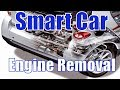 🛠Smart car motor replacement engine install and removal how to swap🛠