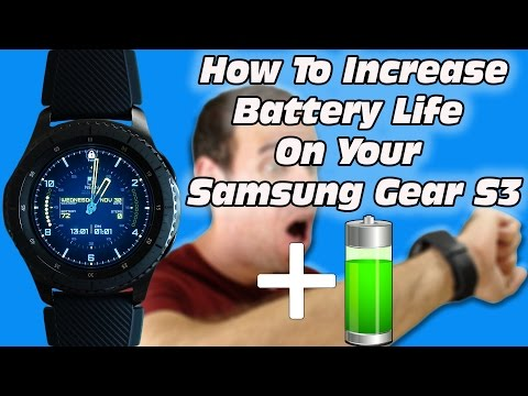 How To Increase Battery Life On Your Gear S3