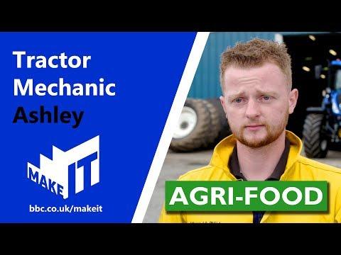 TRACTOR MECHANIC | Make It Into: Agri-food
