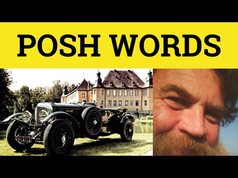 Posh Words to use Posh English Vocabulary How to Sound POSH British English Pronunciation
