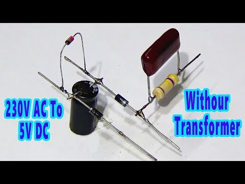 How To Convert 230V Ac To 5V DC Without Transformer (Step By Step)