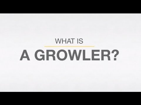 Canadian Growler -What is a Growler?  Growler Filling Done Right!