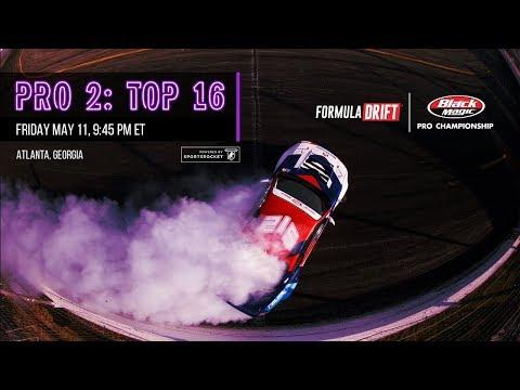 Formula Drift Atlanta - Pro 2 Top 16 LIVE!