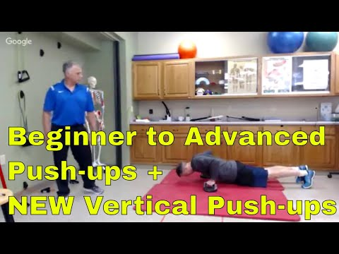 Beginner to Advanced Pushups-Including NEW Vertical Push-ups