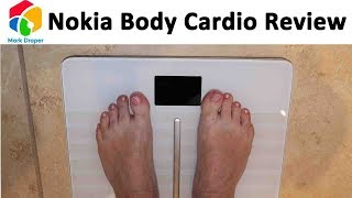 Nokia (previously Withings) Body Cardio WiFi Scales Review