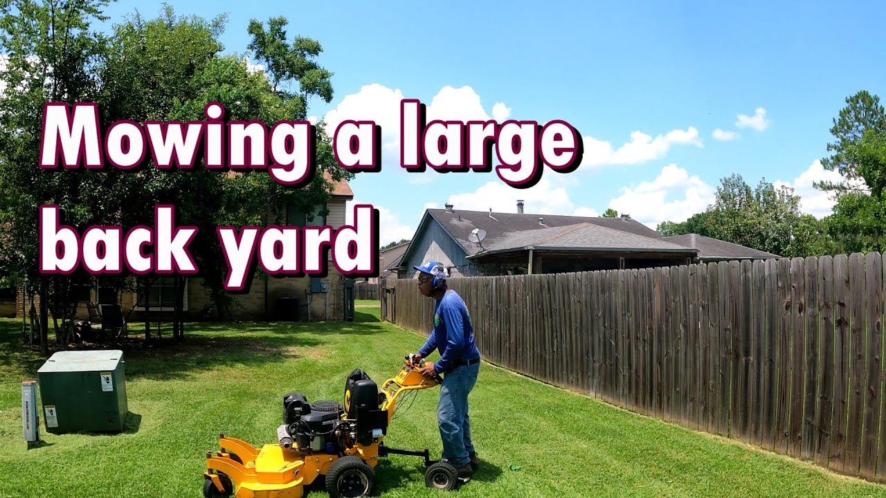 Mowing a large back yard