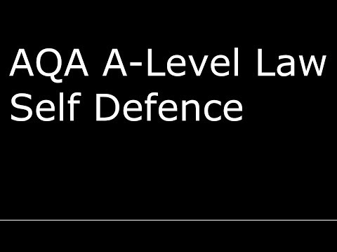 AQA A-Level Law Self Defence Unit 3