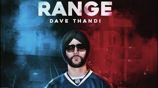 Range (Full Video) Dave Thandi I Deep Jandu | Karan Aujla | Latest Punjabi Songs 2018