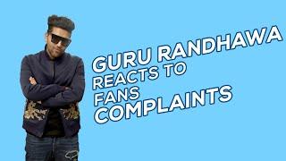 Guru Randhawa Reacts To Fans' Complaints | MissMalini