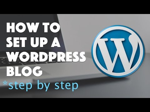 How to Set Up a WordPress Blog - 2016