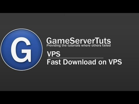 Make a fastdownload using a vps :: VPS
