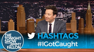 Hashtags: #IGotCaught