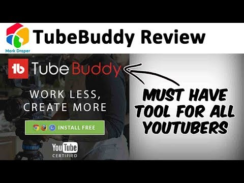 TubeBuddy Review - Must have tool for YouTubers