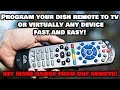 Quickly Program Your Dish Network Remote Control to ANY DEVICE!