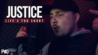 P110 - Justice - Lifes Too Short [Net Video]