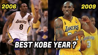 What Year Was Kobe Bryant the Best Version of Kobe? Which Kobe Was Better?