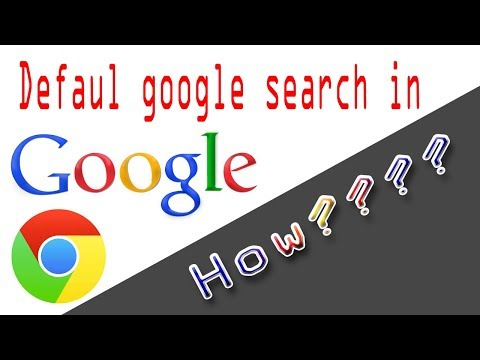 How to make google your default search engine 2018