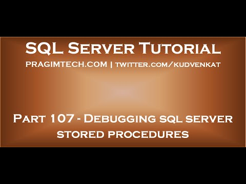 Debugging sql server stored procedures