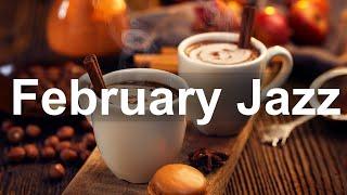 Smooth February Jazz - Relax Winter Time Jazz Coffee Music Instrumental