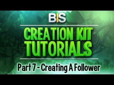 Skyrim Creation Kit Tutorials - Episode 7: Creating A Follower