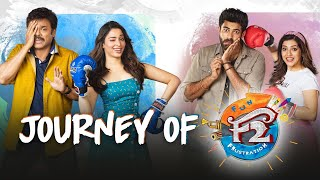 Journey Of F2 | Venkatesh, Varun Tej, Tamannah, Mehreen | Anil Ravipudi | Dil Raju