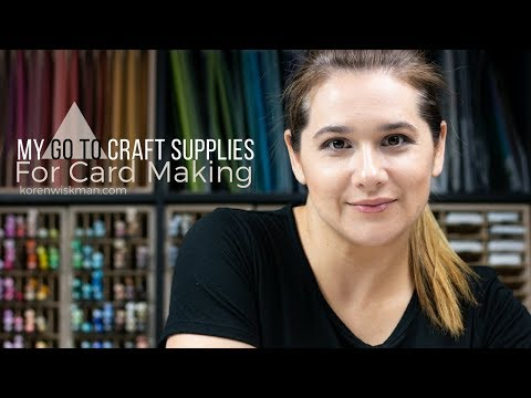 My Go To Craft Supplies for Card Making