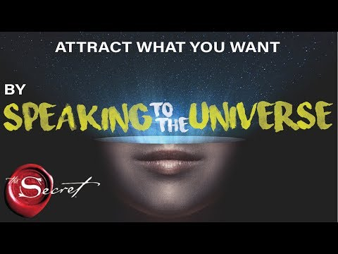 3 Magical Ways to Attract What You Want By Talking with The Universe | The Secret