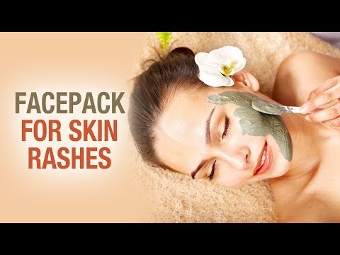 Face Pack For Skin Rashes- Dr. Divya- Beauty Mantra