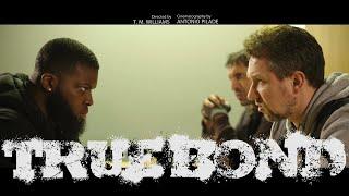 True Bond - UK Short Film 4K - V.S.O.P Productions