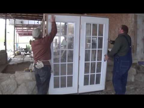 Installing a French Door..... & ...