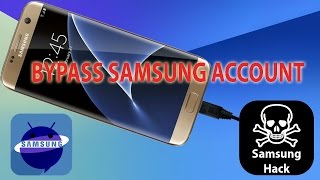 Bypass Samsung Account Activation Lock 2017 S6 S7 Edge Note A3 A5 J5