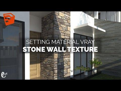 Tutorial Vray Sketchup Setting Stone Wall Texture - Tutorial SketchUp