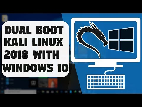 Dual Boot Kali Linux 2018 With Windows 10 Very Easily on Any PC ?